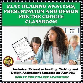 PLAY ANALYSIS/PRESENTATION/PROJECT DISTANCE LEARNING GOOGLE CLASSROOM