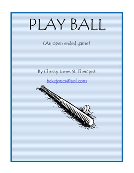 OPEN ENDED GAME- PLAY BALL!