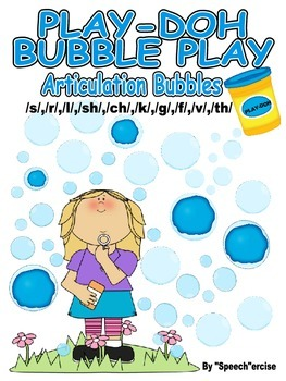 PLAY-DOH BUBBLE PLAY ARTICULATION BUBBLES- s, l, r, th, sh, ch, k, g, f, and v