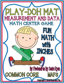 PLAY DOH MEASUREMENT BY INCHES MAT CENTER GAMES COMMON CORE N MAFS ENVISION