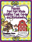 PLAY DOH PART PART WHOLE ADDITION TASK CARDS GAME WORKSHEETS COMMON CORE MAFS