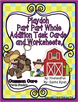 PLAY DOH PART PART WHOLE ADDITION TASK CARDS GAME WORKSHEE