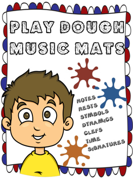 PLAY DOUGH MUSIC MATS - NOTES, RESTS, TIME SIGNATURES, SYM