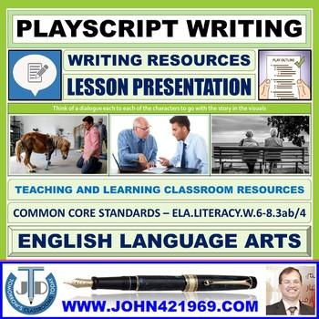 PLAY-SCRIPT WRITING: PRESENTATION