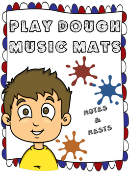PLAY DOUGH MATS - NOTES NAMES AND RESTS