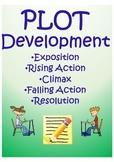 PLOT DEVELOPMENT (Exposition, Rising Action, Climax, Falli