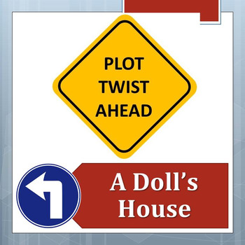 PLOT TWIST!  A Doll's House
