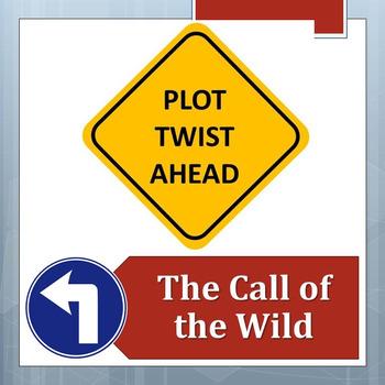 PLOT TWIST!  The Call of the Wild