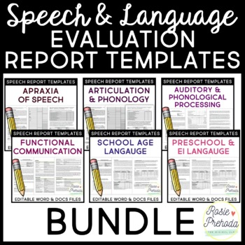 Speech & Language Standardized Evaluation Report Template BUNDLE