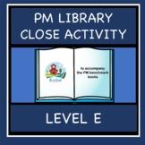 PM LIBRARY LEVEL E CLOZE ACTIVITY