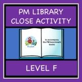 PM LIBRARY LEVEL F CLOZE ACTIVITY
