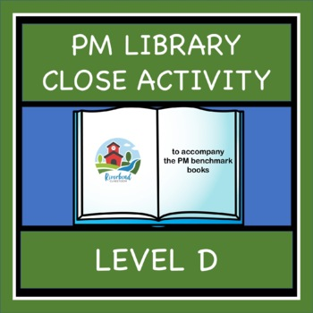 PM LIBRARY LEVEL D CLOZE ACTIVITIES