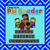 PM Reader Guided Reading worksheets Titles A-M