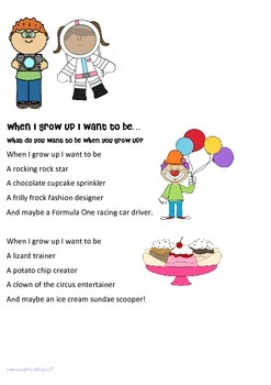 POEM  - ORIGINAL AND WRITE YOUR OWN - WHAT DO YOU WANT TO BE WHEN YOU GROW UP?