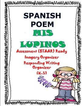 POEMA-Mis Lupinos (SPANISH) Assessment, Imagery, Writing Organizers