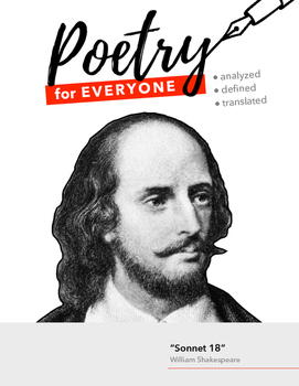 """POETRY FOR EVERYONE Study Guide- William Shakespeare- """"Sonnet 18"""""""