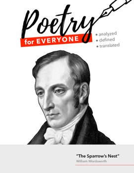 """POETRY FOR EVERYONE Study Guide- William Wordsworth- """"The Sparrow's Nest"""""""