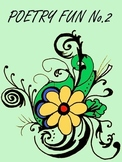 NO. 2- POETRY FUN:FOR ALL SEASONS- VALENTINE, SPRING, BLAC