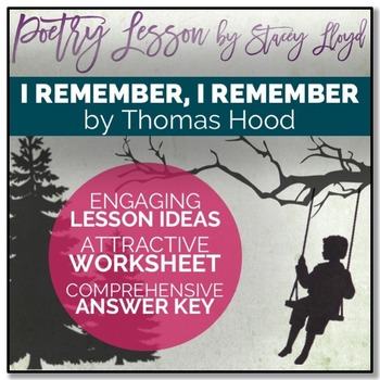 POETRY LESSON: 'I Remember, I Remember' by Thomas Hood