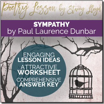 POETRY LESSON: 'Sympathy' by Paul Lawrence Dunbar