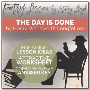 POETRY LESSON: 'The Day is Done' by Henry Wadsworth Longfellow