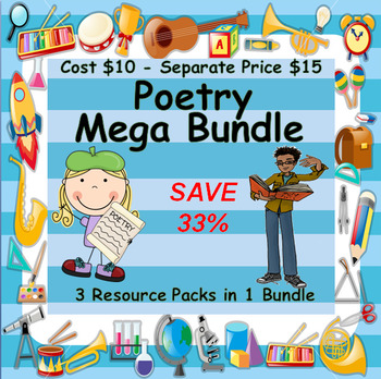 POETRY MEGA BUNDLE - 3 RESOURCE PACKS - ONE DISCOUNTED PRICE - 20+ LESSONS