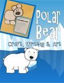 POLAR BEAR--writing craftivity--Common Core K-2--Writing