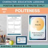 POLITENESS | Google Apps | Positive Behavior | Daily Chara