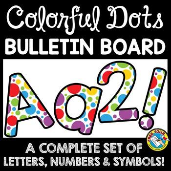 Polka Dots Classroom Theme Decor Rainbow Bulletin Board Letters