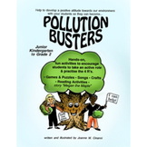 POLLUTION BUSTERS Gr. PK-2
