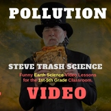 POLLUTION - Steve Trash Science - Video and Review Questio