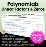 Algebra 2: Polynomials Linear Factors and Zeros