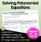 Solving Polynomial Equations (Algebra 2 - Unit 5)