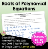 Roots of Polynomial Equations (Algebra 2 - Unit 5)