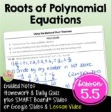 Roots of Polynomial Equations (Algebra 2 - Unit 5)