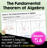 The Fundamental Theorem of Algebra (Algebra 2 - Unit 5)