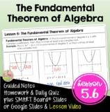 The Fundamental Theorem of Algebra (Algebra 2 - Unit 5)