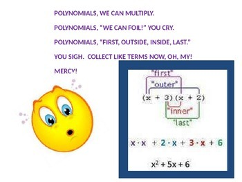 POLYNOMIAL OPERATIONS, MULTIPLYING BINOMIALS, AND FACTORING SONG