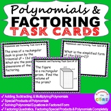 POLYNOMIALS AND FACTORING - Task Cards {40 Cards}