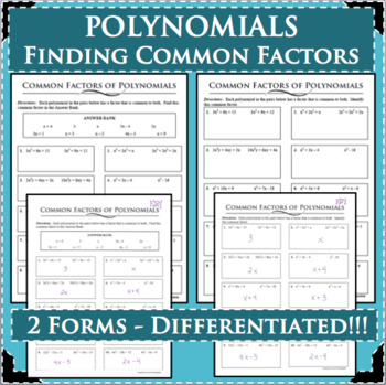 POLYNOMIALS Finding Commom Factors Differentiated! 2 Forms!