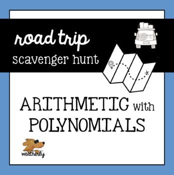 POLYNOMIALS - a scavenger hunt