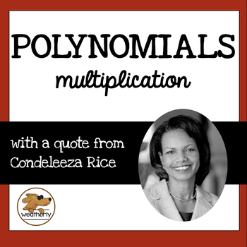 POLYNOMIALS - multiplying / BLACK HISTORY