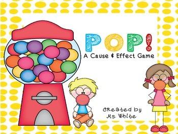 POP! A Cause & Effect Freebie