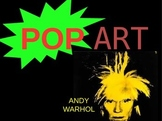 POP Art- Andy Warhol Powerpoint