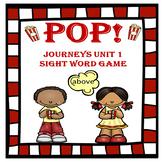 POP!! Journeys Unit 1 Sight Word Game
