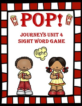POP!! Journeys Unit 4 Sight Word Game