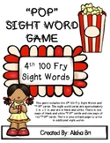 POP Sight Word Game Fry Fourth 100 Words