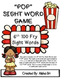 POP Sight Word Game Fry Sixth 100 Words