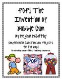 POP! The Invention of Bubble Gum: Comp. Questions & Project Ideas