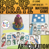 POP-UP PIRATE, GAME COMPANION & MATCHING GAME, ARTICULATION (SPEECH THERAPY)